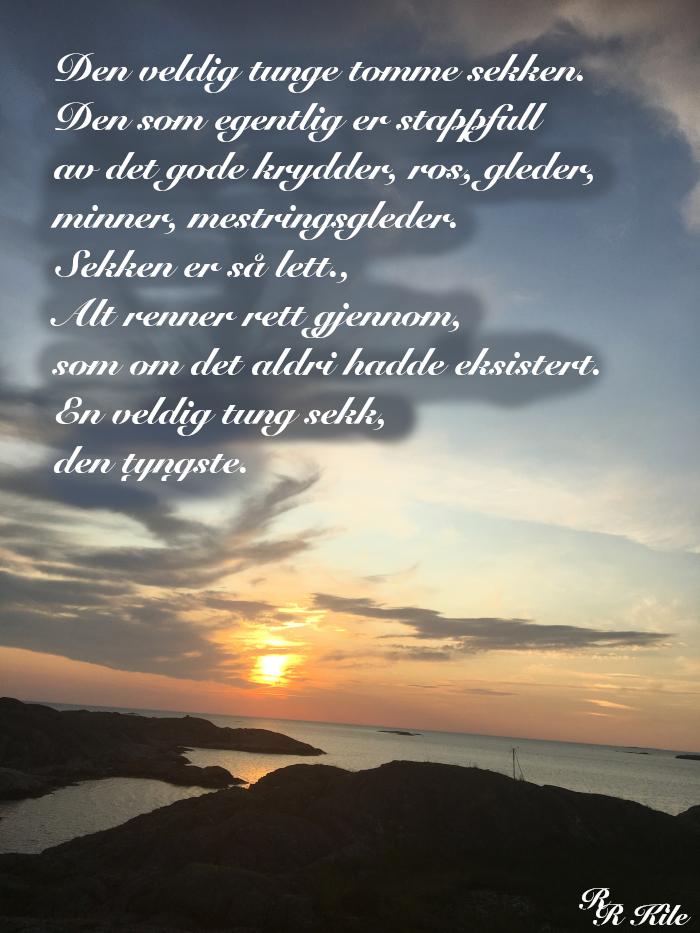 Ordlek og vers, den tunge sekken der solnedgangen rinner, du som kom med verdens hemmelighet, Å ville verden sammen, drømmer i et frø, Livet skriker til krampa tar deg, lyrikk, dikt, vers, poesi, forfatter R.R. Kile.